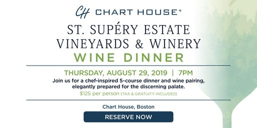 Chart House St. Supéry Estate Wine Dinner- Boston, MA