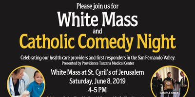 White Mass and Catholic Comedy Night
