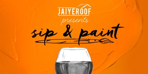 Jaiyeroof, Inc  Annual Sip & Paint