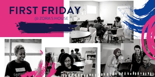 First Friday | Free Coworking @ Zora's House!