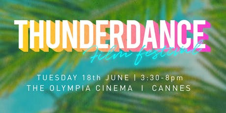 Thunderdance Cannes tickets
