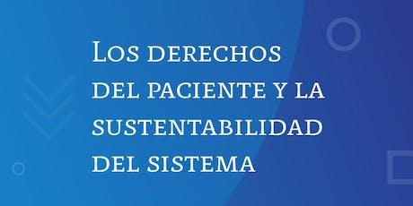 """Seminario en Salud: """"Los derechos del paciente y la sustentabilidad del sistema""""  entradas"""