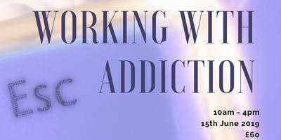 Working With Addiction
