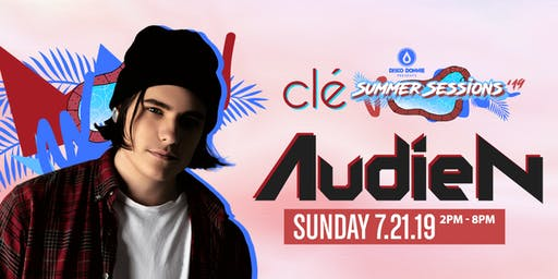 Audien / Sunday July 21st / Clé Summer Sessions