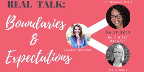 Real Talk: Setting Healthy Boundaries & Expectations tickets