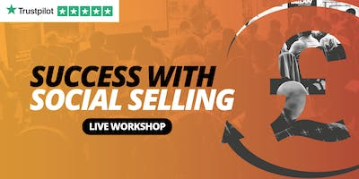Success with Social Selling - BIRMINGHAM - Social Selling Workshop