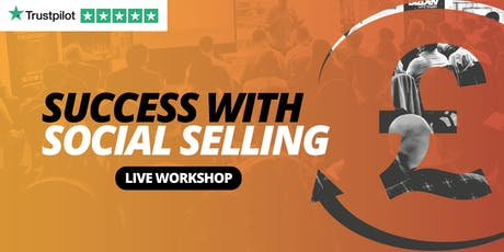 Success with Social Selling - BIRMINGHAM - Social Selling Workshop tickets