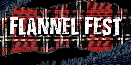 Flannel Fest