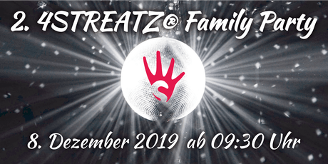 2. 4STREATZ Family Party Raum München Tickets