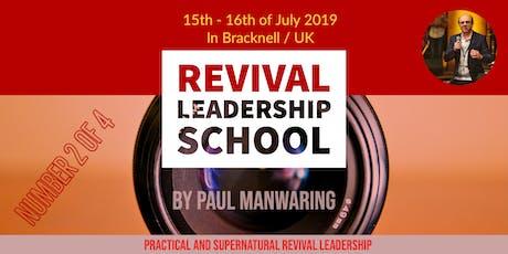 School of Practical & Supernatural Revival Leadership - No. II tickets