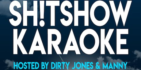 Shitshow Karaoke w/ Wallace and Manny - Every Monday at B Side tickets