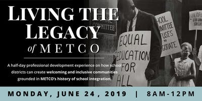 Living the Legacy of METCO