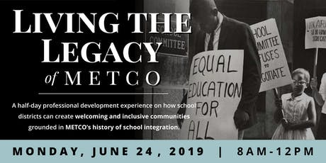 Living the Legacy of METCO tickets