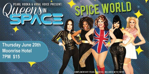 Queen In Space 2019 Spice World Return