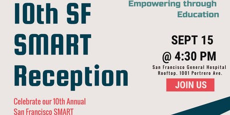 10th Annual San Francisco Surgical Management And Reconstructive Training (SMART) Reception tickets