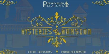 July Mysteries of the Mansion tickets
