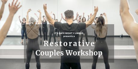 Restorative Couples Workshop w/ Limbus and Date Night tickets