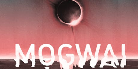 Mogwai tickets