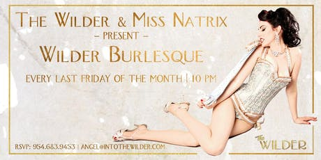 The Wilder Burlesque Show tickets