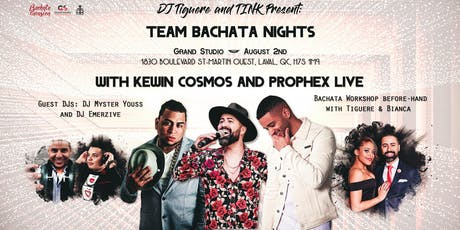 Team Bachata Nights - Kewin Cosmos and Prophex in Montreal tickets
