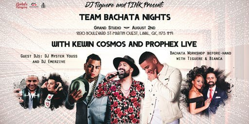 Team Bachata Nights - Kewin Cosmos and Prophex in Montreal