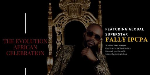 Fally Ipupa - The Evolution African Fair - (Payment Plan Option Available)