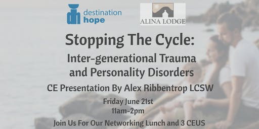 Stopping the Cycle: Inter-generational Trauma & Personality Disorders