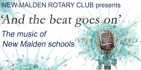 'And the beat goes on' The music of New Malden schools tickets