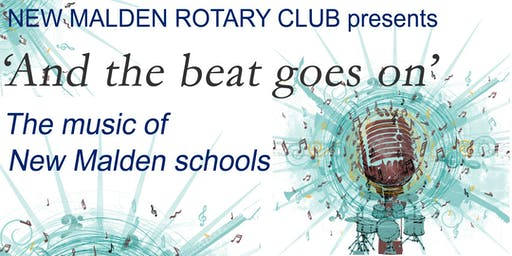 'And the beat goes on' The music of New Malden schools