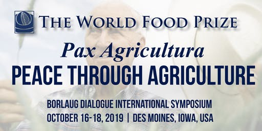 2019 Borlaug Dialogue International Symposium (Oct 16-18)