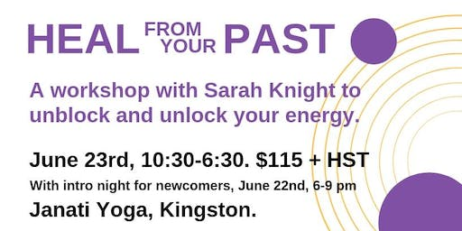 WORKSHOP: HEAL FROM YOUR PAST