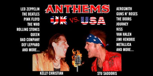ANTHEMS UK vs. USA - A Battle of Classic Rock Icons