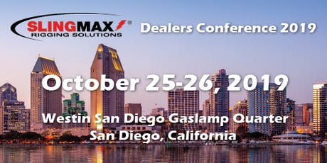 Slingmax Dealers Conference 2019 - San Diego tickets