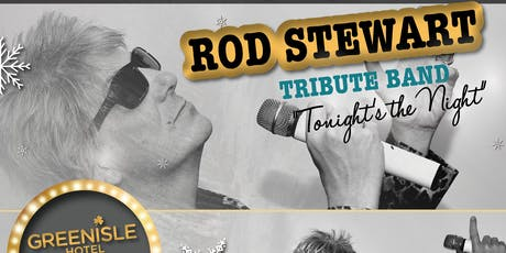 Tonight's the Night - Rod Stewart Tribute tickets