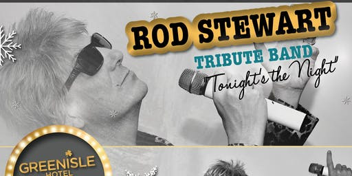 Tonight's the Night - Rod Stewart Tribute