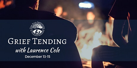 Grief Tending with Laurence Cole tickets