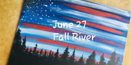 Flag Adult Paint Event -Fall River( 18+) Only $15  tickets
