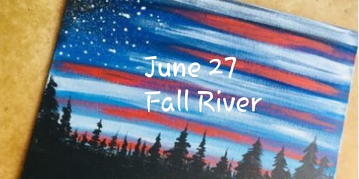 Flag Adult Paint Event -Fall River( 18+) Only $15