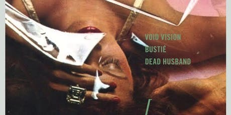 SYNTHICIDE presents: Void Vision, Bustié and Dead Husband tickets