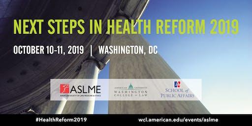 Next Steps in Health Reform 2019