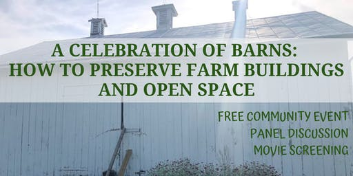 A Celebration of Barns: How to Preserve Farm Buildings and Open Space