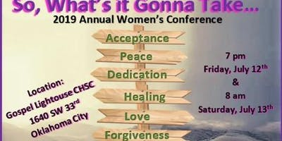 """So What's it Gonna Take?"" 2 Day Women's Conference"