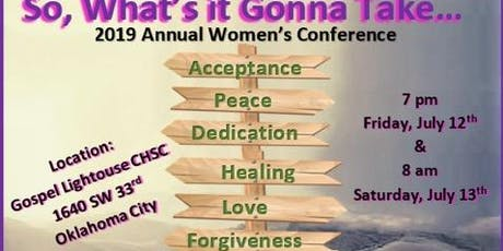 """So What's it Gonna Take?"" 2 Day Women's Conference tickets"
