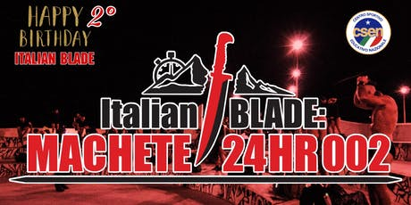 Italian BLADE: MACHETE 24HR 002 tickets