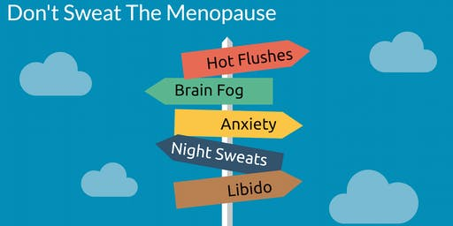 Don't Sweat the Menopause.