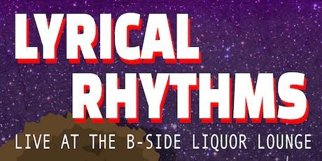Lyrical Rhythms - Every Tuesday at B Side Lounge tickets