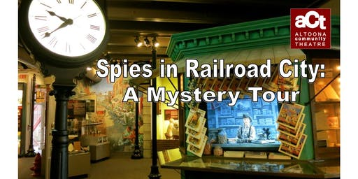Spies in Railroad City: A Mystery Tour