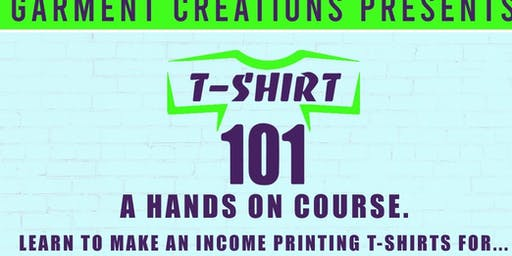 T-Shirt 101 Hands on Course