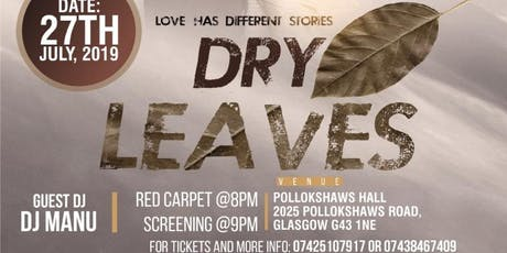 Dry leaves premiere tickets