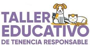 TALLER DE TENENCIA RESPONSABLE DE MASCOTAS EN CIFA